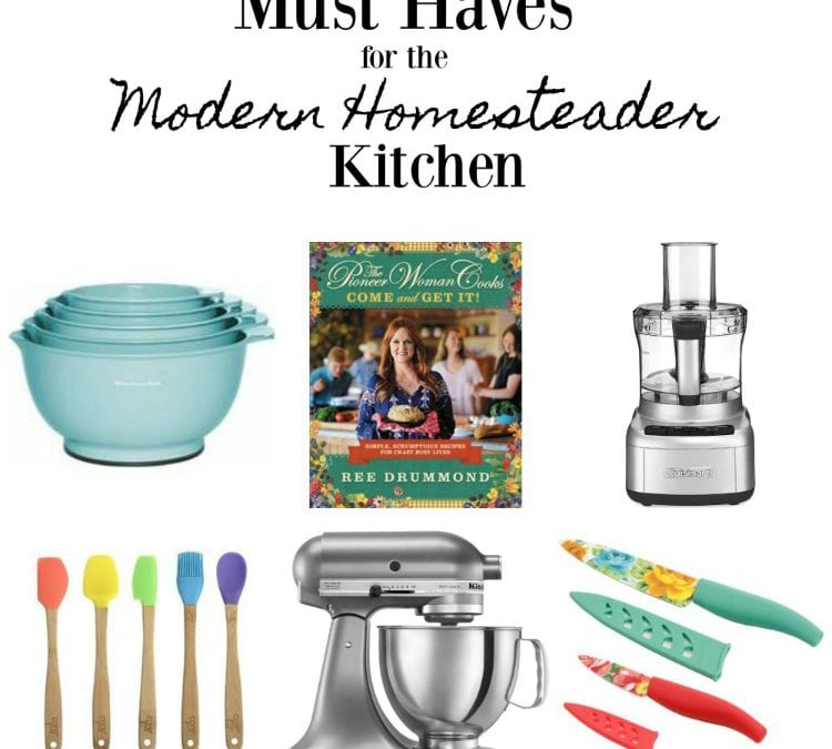 Must Have Gifts for the Modern Homestead Kitchen