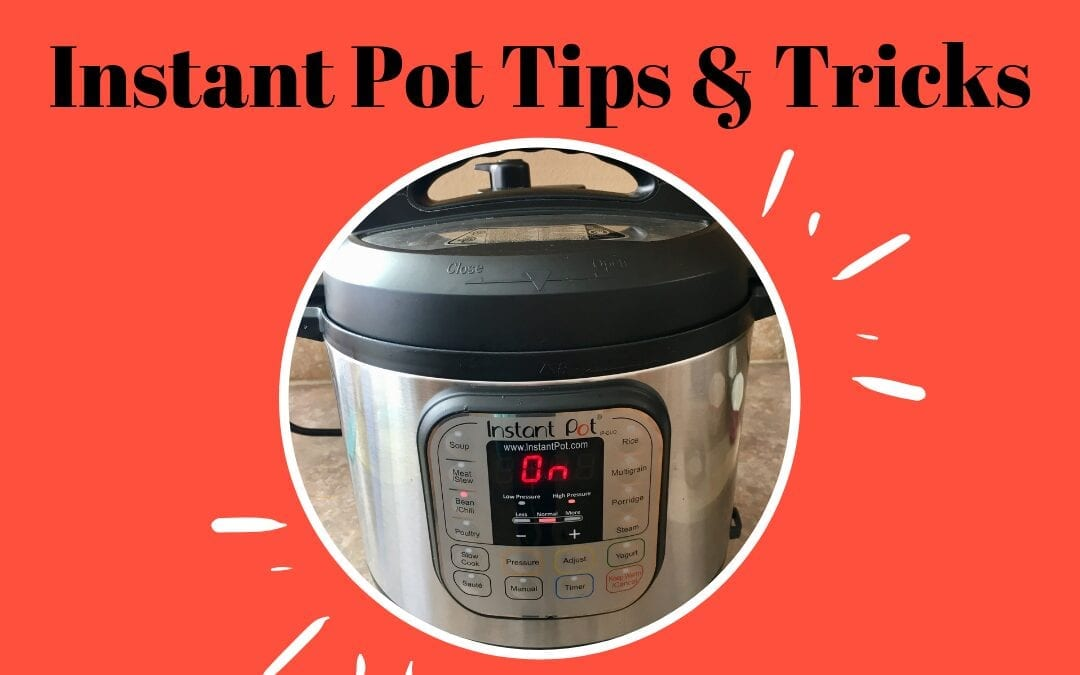 7 Instant Pot Tips and Tricks