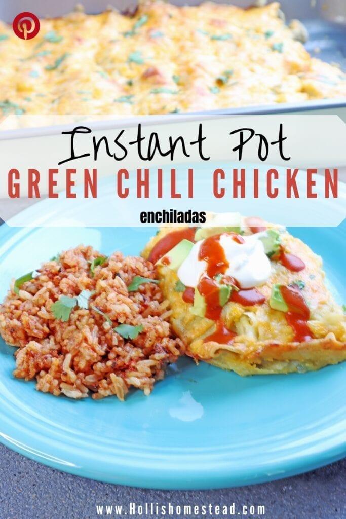 Instant Pot Green Chili Chicken Enchiladas in a metal baking dish sitting next to 6 quart instant pot