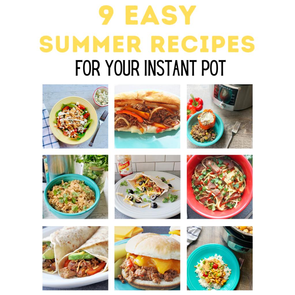 9 summer recipes Instant Pot