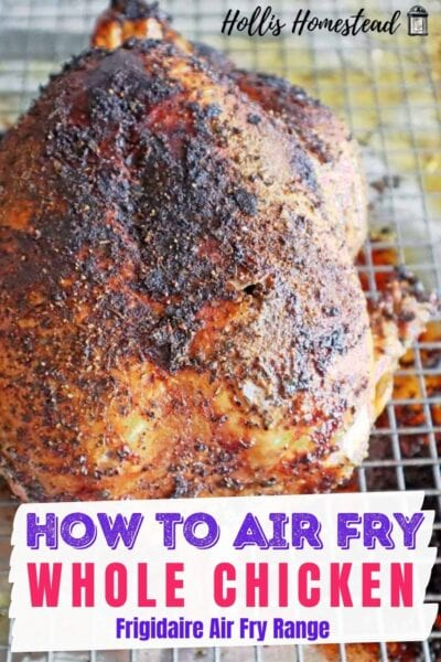 Frigidaire Air Fry Range Air Fryer Whole Chicken